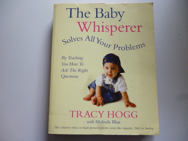 The Baby Whisperer: Solves All Your Problems