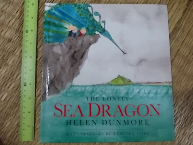 The Lonely Sea Dragon By Helen Dunmore Illustrations By Rebecca Cobb Hardback 38 Pages ราคา 150
