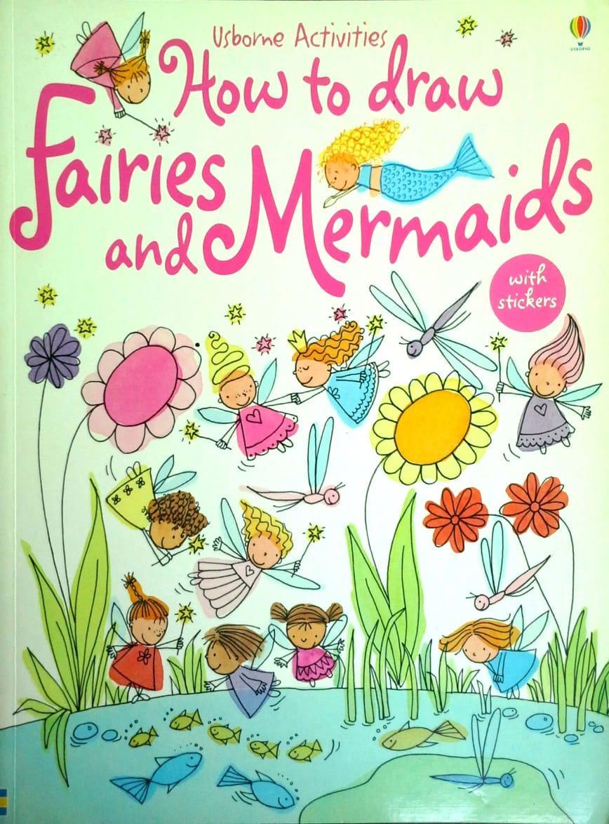 Usborne Activities – How to Draw Fairies and Mermaids