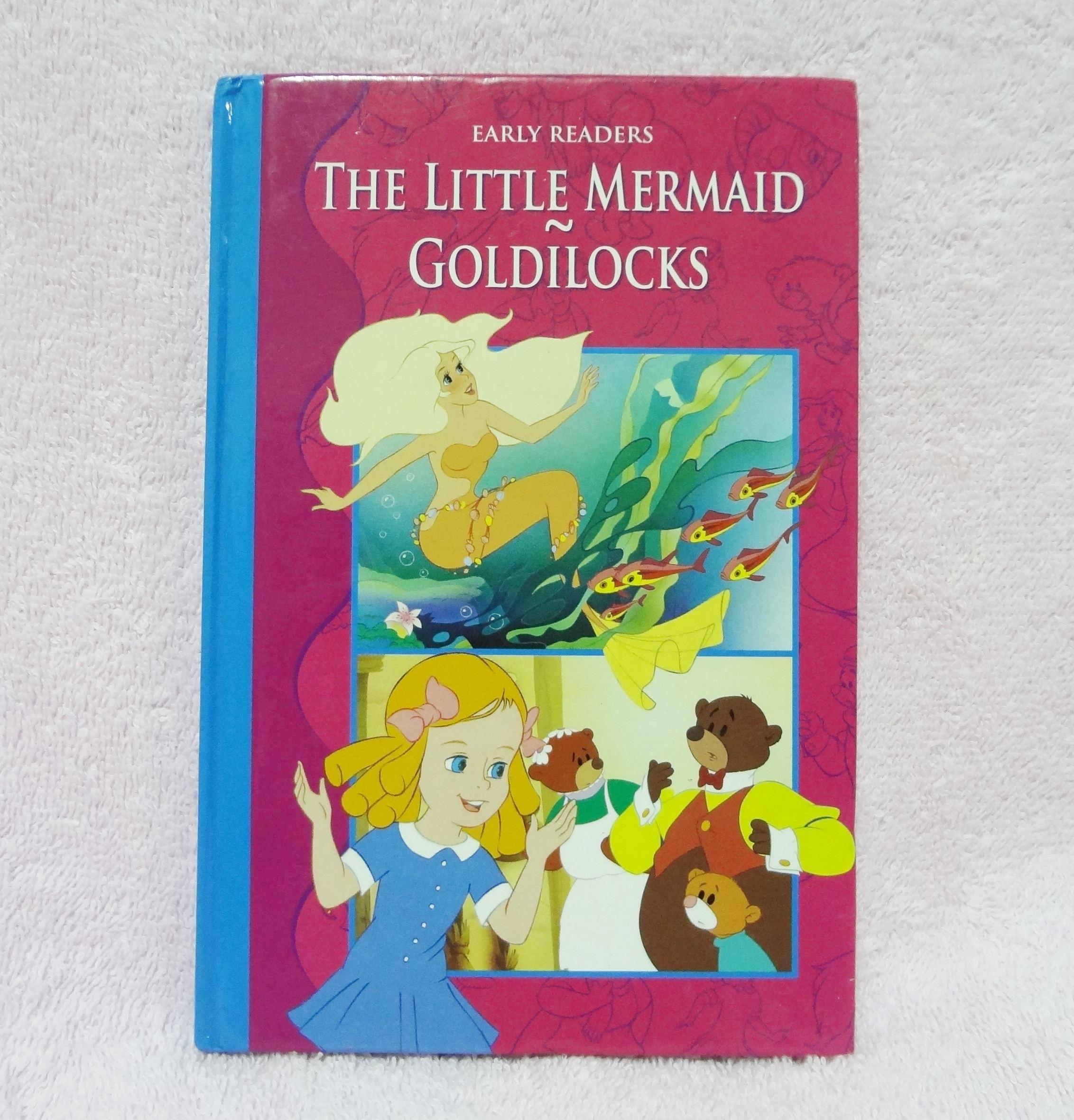 หนังสือนิทานเรื่อง The Little Mermaid - Goldilocks (2 เรื่องในเล่มเดียว)